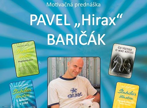 "Pavel ,,Hirax"" Baričák"